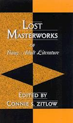 Lost Masterworks of Young Adult Literature (Scarecrow Studies in Young Adult Literature, nr. 8)