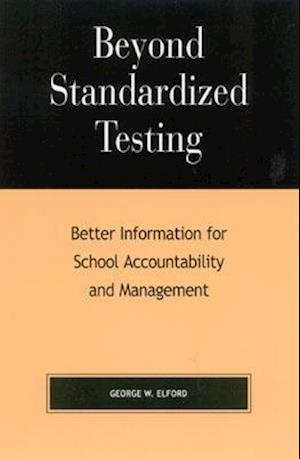 Beyond Standardized Testing