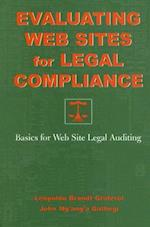 Evaluating Web Sites for Legal Compliance