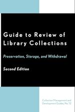 Guide to Review of Library Collections (COLLECTION MANAGEMENT AND DEVELOPMENT GUIDES, nr. 12)
