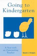 Going to Kindergarten af Martin Quigley, Donald J. Richgels