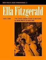Ella Fitzgerald: The Chick Webb Years and Beyond 1935-1948 (Ken Vail's Jazz Itineraries, nr. 2)