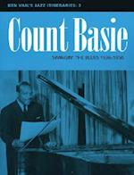 Count Basie: Swingin' the Blues 1936-1950 (Ken Vail's Jazz Itineraries, nr. 3)