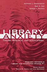 Library Anxiety (Research Methods in Library And Information Studies, nr. 1)