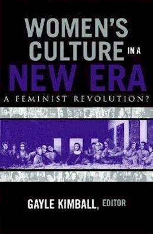 Women's Culture in a New Era