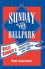 Sunday at the Ballpark (American Sports History Series, nr. 17)