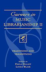Careers in Music Librarianship II (Music Library Association Technical Reports, nr. 29)