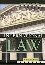 International Law (Dictionaries of International Law S, nr. 2)