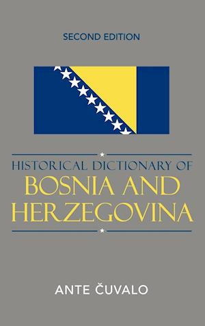 Historical Dictionary of Bosnia and Herzegovina