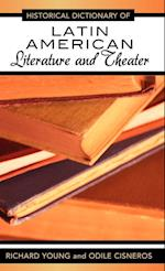 Historical Dictionary of Latin American Literature and Theater af Odile Cisneros, Richard Young