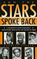 And the Stars Spoke Back (Scarecrow Filmmakers Paperback, nr. 114)