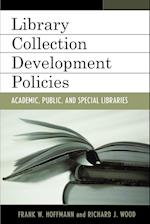 Collection Development Policies af Frank Hoffmann, Richard J Wood