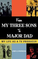 From My Three Sons to Major Dad (The Scarecrow Filmmakers Series, nr. 118)
