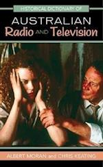 Historical Dictionary of Australian Radio and Television (Historical Dictionaries of Literature And the Arts)