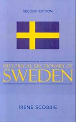 Historical Dictionary of Sweden (Historical Dictionaries of Europe, nr. 48)