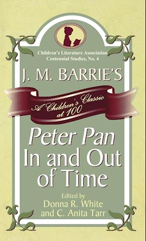J. M. Barrie's Peter Pan in and Out of Time