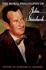 The Moral Philosophy of John Steinbeck af George