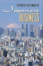 Historical Dictionary of Japanese Business af Stuart D B Picken