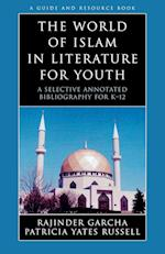 The World of Islam in Literature for Youth (LITERATURE FOR YOUTH, nr. 7)