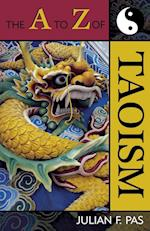 The A to Z of Taoism (The a to Z Guide Series, nr. 13)