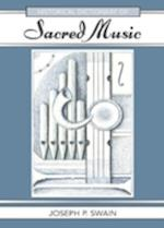 Historical Dictionary of Sacred Music (Historical Dictionaries of Literature And the Arts, nr. 13)