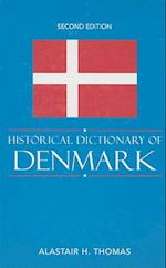 Historical Dictionary of Denmark (Historical Dictionaries of Europe, nr. 63)