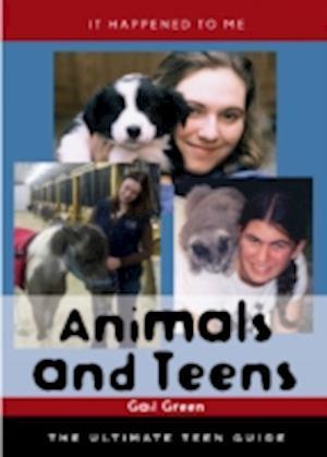 Animals and Teens