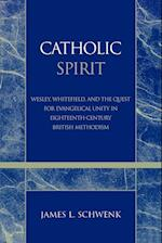 Catholic Spirit (Pietist and Wesleyan Studies, nr. 26)