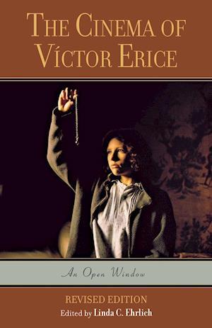 The Cinema of Victor Erice