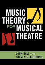 Music Theory for Musical Theatre af John Bell