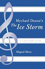 Mychael Danna's the Ice Storm af Miguel Mera