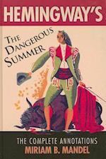 Hemingway's the Dangerous Summer