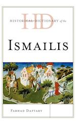 Historical Dictionary of the Ismailis (Historical Dictionaries of Peoples and Cultures)