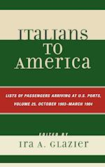 Italians to America, October 1903 - March 1904 (ITALIANS TO AMERICA, nr. 25)