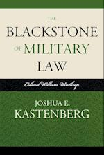 The Blackstone of Military Law (Historical Dictionaries of Diplomacy and Foreign Relations)