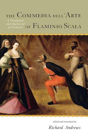The Commedia dell'Arte of Flaminio Scala