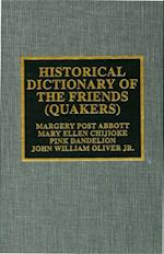 Historical Dictionary of the Friends (Quakers) (Historical Dictionaries of Religions, Philosophies, and Movements Series)