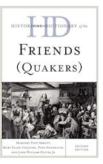 Historical Dictionary of the Friends (Quakers) af Margery Post Abbott, John William Oliver, Pink Dandelion