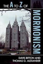 The A to Z of Mormonism af Thomas G Alexander
