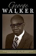 Reminiscences of an American Composer and Pianist af George Walker