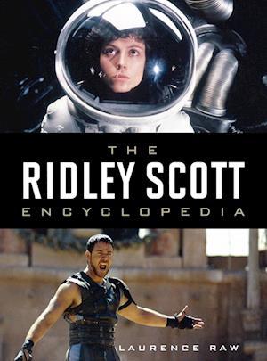 The Ridley Scott Encyclopedia
