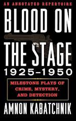 Blood on the Stage, 1925-1950 af Amnon Kabatchnik