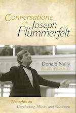 Conversations with Joseph Flummerfelt