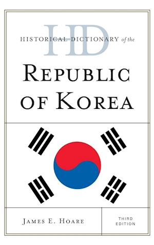 Historical Dictionary of the Republic of Korea