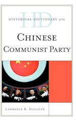 Historical Dictionary of the Chinese Communist Party (Historical Dictionaries of Diplomacy and Foreign Relations)