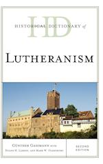 Historical Dictionary of Lutheranism (Historical Dictionaries of Religions, Philosophies, and Movements Series)