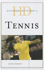 Historical Dictionary of Tennis (Historical Dictionaries of Sports)