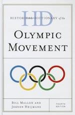 Historical Dictionary of the Olympic Movement (Historical Dictionaries of Sports)