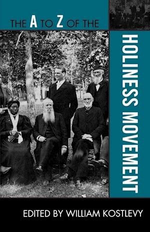 A to Z of the Holiness Movement