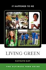 Living Green (It Happened to Me, nr. 31)